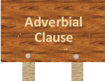 ADVERBIAL CLAUSE OF PLACE