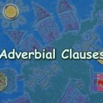 ADVERBIAL CLAUSE OF MANNER